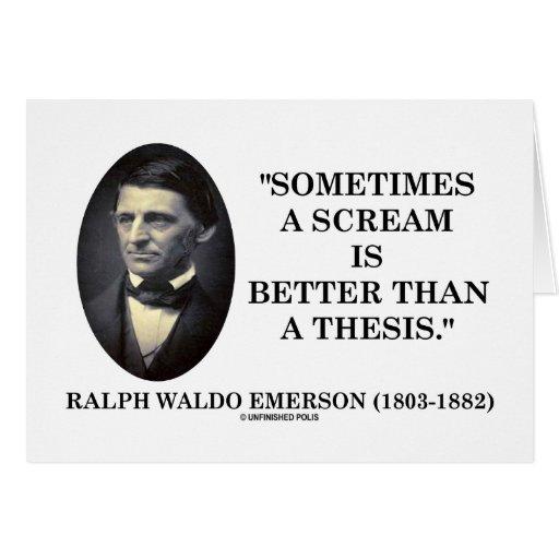 Un grito es a veces mejor que una tesis Emerson Tarjeta