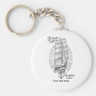 Un mar liso nunca hizo a un marinero experto llavero