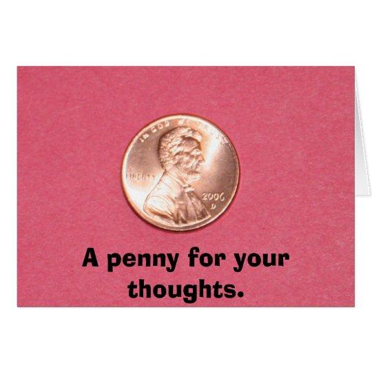 Un penique para sus pensamientos tarjeta pequeña