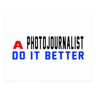 Un periodista fotográfico mejora postal
