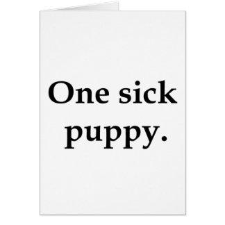 Un perrito enfermo tarjeton