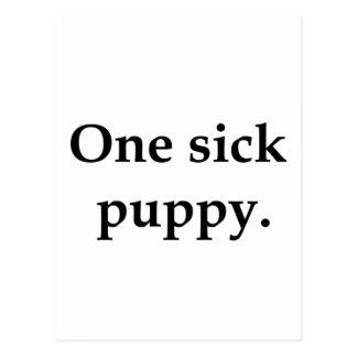 Un perrito enfermo postales