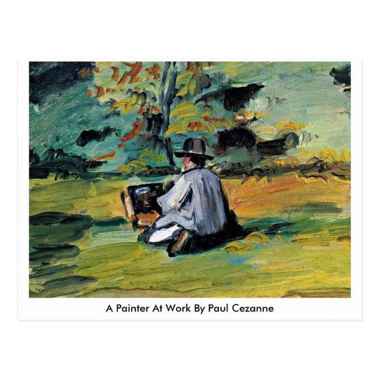 Un pintor en el trabajo de paul cezanne postal zazzle - Trabajo de pintor en barcelona ...