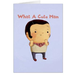 Un qué hombre lindo… tarjeta de felicitación