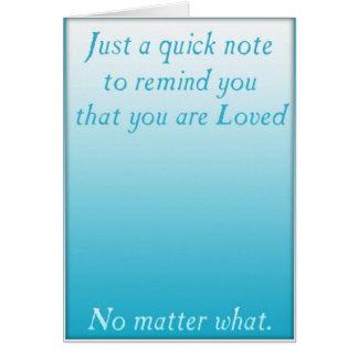 Un recordatorio rápido del amor (azul) tarjeta de felicitación