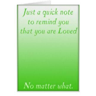 Un recordatorio rápido del amor (verde) tarjeta de felicitación