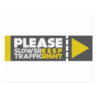 Un tráfico más lento guarda a la derecha tarjetas postales