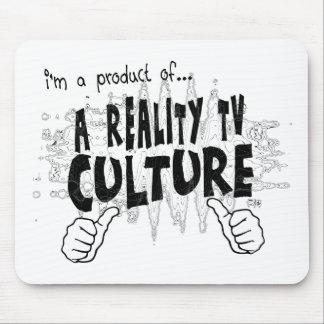 una cultura de la realidad TV Tapete De Raton