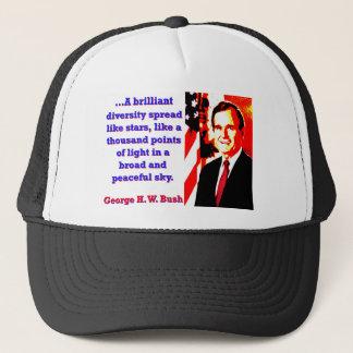 Una diversidad brillante - George H W Bush Gorra De Camionero