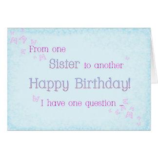 Una hermana a otra (cumpleaños) tarjeta de felicitación