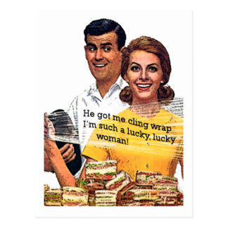 """Una mujer tan afortunada "" Postal"