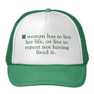 Una mujer tiene que vivir su vida gorra