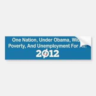 Una nación, debajo de Obama, con pobreza, y Unempl Pegatina Para Coche