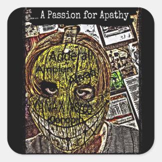 Una pasión para la apatía pegatina cuadrada