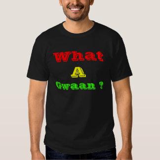 Una qué Jamaica gwaan Camiseta