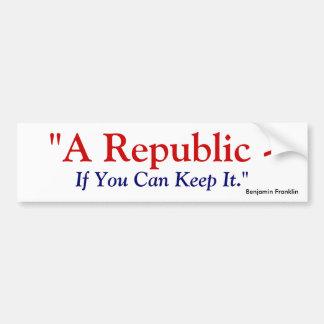 Una república si usted puede guardarla - Benjamin  Pegatina Para Coche