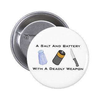Una sal y una batería con un arma mortal chapa redonda 5 cm