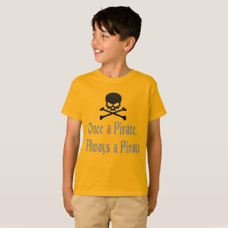"""""""Una vez un pirata, siempre la camiseta de un niño"""