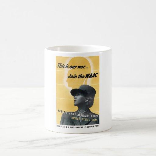 Únase al WAAC -- WW2 Tazas