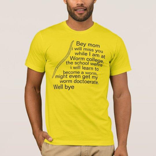 Universidad del gusano camiseta