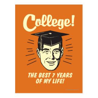Universidad: Los mejores 7 años de mi vida Postal
