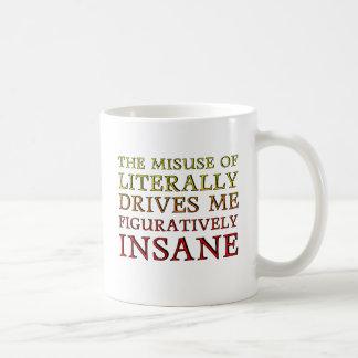 Uso erróneo de la taza literalmente divertida