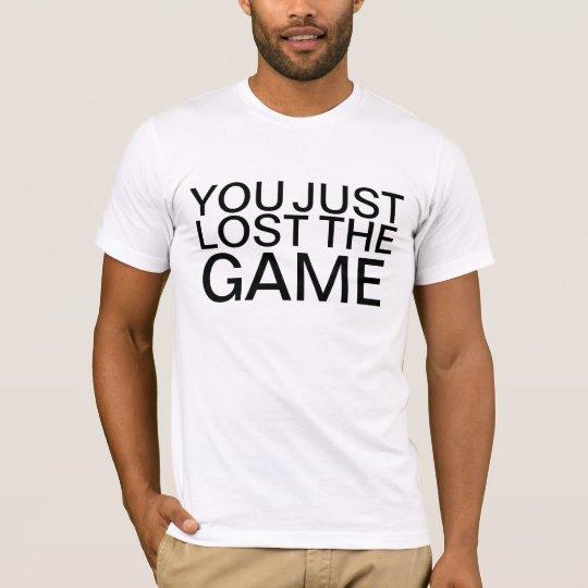 Usted acaba de perder la camisa de The Game