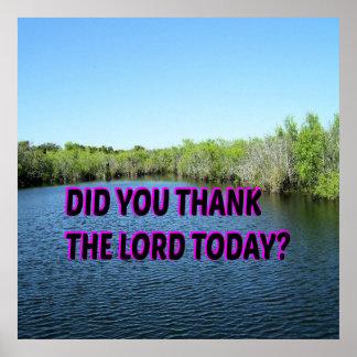 ¿Usted agradeció al señor Today? Póster