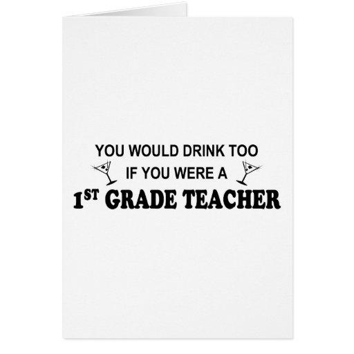 Usted bebería también - el 1r grado tarjeton