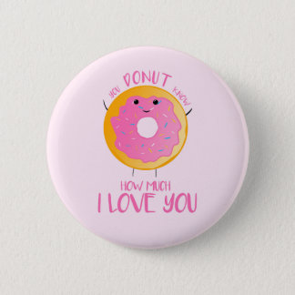 Usted BUÑUELO sabe cuánto te amo - Badge el botón