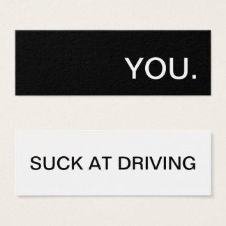 usted chupa en la conducción tarjeta de visita mini