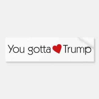 Usted consiguió amar el triunfo - Donald Trump Pegatina Para Coche