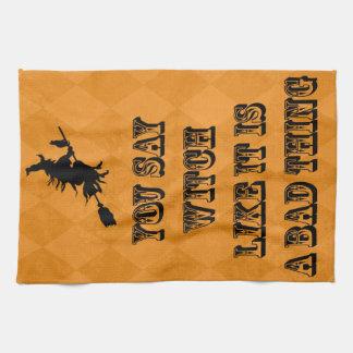 Usted dice a la bruja, naranja, toalla divertida