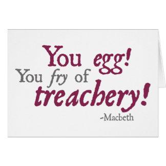 ¡Usted Egg!  ¡Usted fritada de la traición! Tarjeta De Felicitación