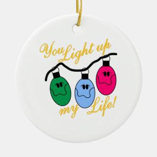 Usted enciende para arriba mi vida adorno navideño redondo de cerámica