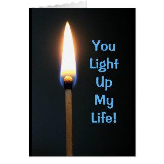 ¡Usted enciende para arriba mi vida! Aniversario Tarjeta De Felicitación