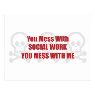 Usted ensucia con el trabajo social que usted ensu tarjeta postal