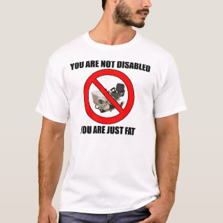 Usted es apenas gordo camiseta