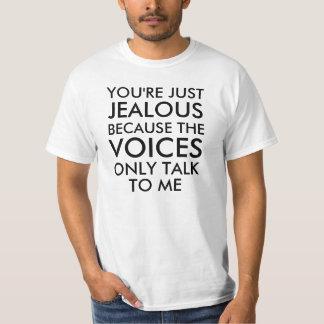 Usted es apenas refrán divertido celoso camiseta