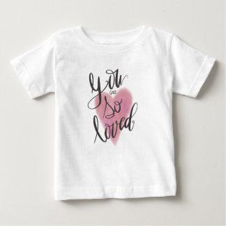 Usted es así que amado camiseta de bebé