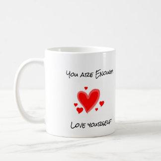 """Usted es bastante"" taza"