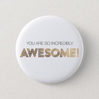 Usted es botón tan increíblemente impresionante