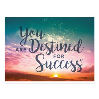 Usted es destinado para la postal del éxito