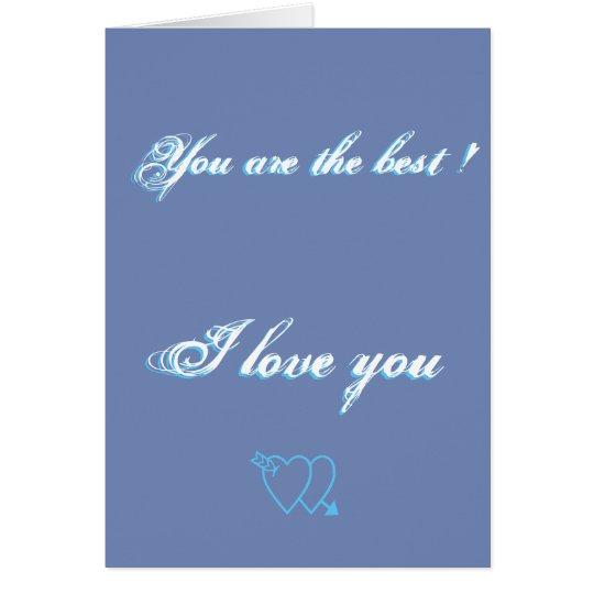 Usted es el mejor tarjeta de felicitación