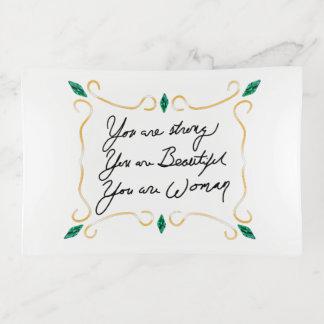 Usted es fuerte, usted es hermoso, usted es mujer