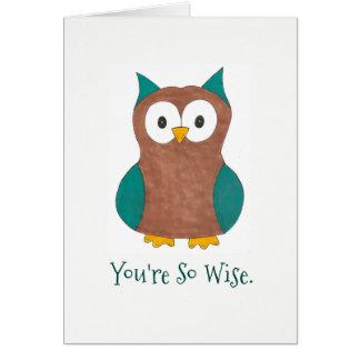 Usted es gran pájaro del búho del consejo de las tarjeta