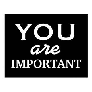 Usted es importante - postal de motivación