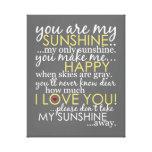 Usted es mi sol - gris - lona envuelta impresion de lienzo