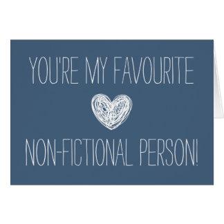 Usted es mi tarjeta no-ficticia preferida de la