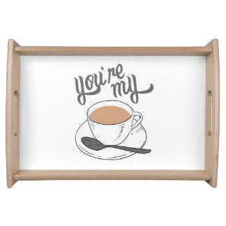 Usted es mi taza de bandeja de té